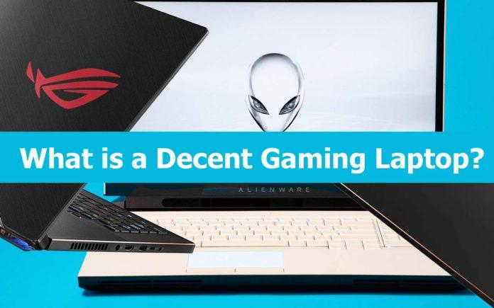 Decent Gaming